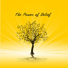 power of belief